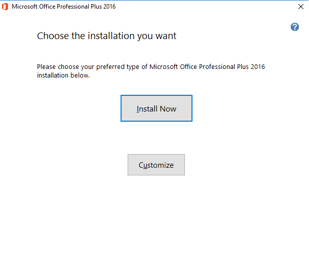 Install Now Office 2016