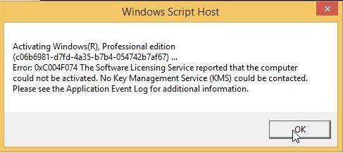 error 0xc004f074 Windows 7 8 10
